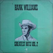 Hank Williams - Greatest Hits Volume II