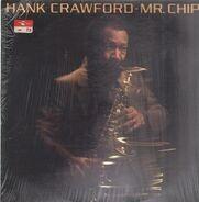 Hank Crawford - Mr. Chips