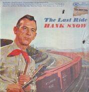 Hank Snow - The Last Ride