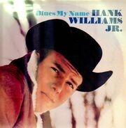 Hank Williams, Jr. - Blues My Name