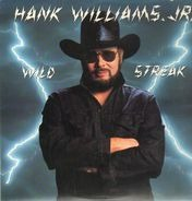 Hank Williams, Jr. - Wild Streak