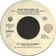 Hank Williams Jr. - Attitude Adjustment / All My Rowdy Friends Are Coming Over Tonight