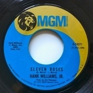 Hank Williams Jr. - Eleven Roses / Richmond Valley Breeze