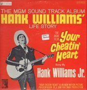 Hank Williams Jr. - Hank Williams' Life Story - Your Cheatin' Heart
