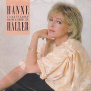 Hanne Haller - Starke Frauen Weinen Heimlich