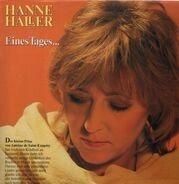 Hanne Haller - Eines Tages ...