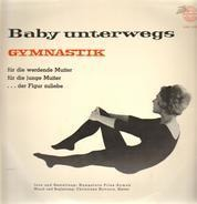 Hannelore Pilss-Samek - Baby  Unterwegs (Gymnastik)
