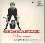 Hannelore Pilss-Samek - Gymnastik für Schulkinder
