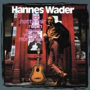 Hannes Wader - Ich hatte mir noch soviel vorgenommen