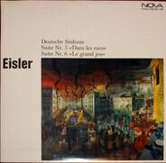Hanns Eisler - Deutsche Sinfonie / Suite Nr. 5 »Dans Les Rues« / Suite Nr. 6 »Le Grand Jeu«
