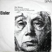 Hanns Eisler - Die Mutter (Kantate Von Bertolt Brecht Nach Dem Roman Von Maxim Gorki)