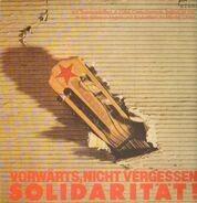 Hanns Eisler, Harry Belafonte, Spartakus a.o. - Vorwärts, nicht vergessen Solidarität!