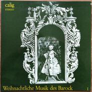 Hanns Reinartz , Orchester Des Bayerischen Staatskonservatoriums Der Musik Würzburg - Weihnachtliche Musik des Barock I