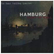 Hans Fahling Quartet - Hamburg: Port Of Call