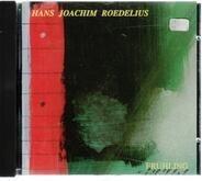 Hans-Joachim Roedelius - Frühling
