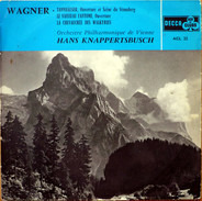 Wagner - Tannhäuser-Overture And Venusberg Music / The Flying Dutchman-Overture/The Ride Of The Valkyries