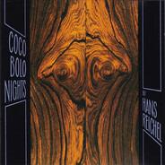Hans Reichel - Coco Bolo Nights