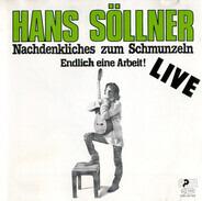 Hans Söllner - Nachdenkliches Zum Schmunzeln - Endlich Eine Arbeit!