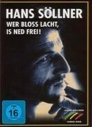 Hans Söllner - Wer bloß lacht,is ned frei!