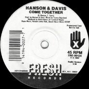 Hanson & Davis - Come Together / Tonight (Love Will Make It Right)