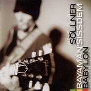 Hans Söllner & Bayaman'Sissdem - Babylon