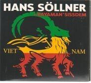 Hans Söllner + Bayaman'Sissdem - Viet Nam