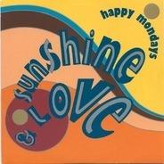 Happy Mondays - Sunshine & Love