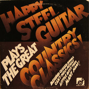 Happy Steel Guitar - Plays The Country Classics