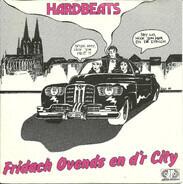 Hardbeats - Fridach Ovends En D'r City