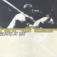 Hardfloor - Beavis At Bat