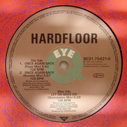 Hardfloor - Let Da Bass Go