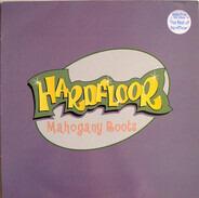 Hardfloor - Mahogany Roots