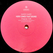 Hardy Hard - Here Comes That Sound