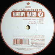 Hardy Hard - Grandmaster Fresh