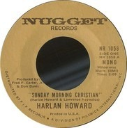 Harlan Howard - Sunday Morning Christian / That Little Boy Who Follows Me
