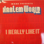 Harlem World - I Really Like It / Meaning Of Family
