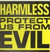 Harmless - Protect Us from Evil