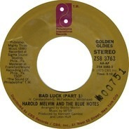 Harold Melvin And The Blue Notes - Bad Luck / Wake Up Everybody