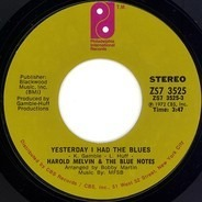 Harold Melvin And The Blue Notes - Yesterday I Had The Blues