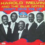 Harold Melvin And The Blue Notes - Don't Give Me Up