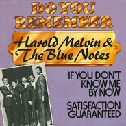 Harold Melvin And The Blue Notes - If You Don't Know Me By Now / Let Me Into Your World
