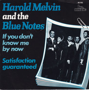 Harold Melvin And The Blue Notes - If You Don't Know Me By Now
