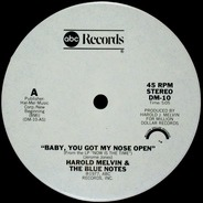 Harold Melvin And The Blue Notes - Baby, you got my Nose open