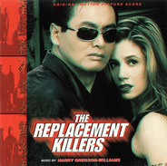 Harry Gregson-Williams - The Replacement Killers (Original Motion Picture Score)