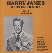 Harry James & His Orchestra - Vol. 2 1944 - 1954