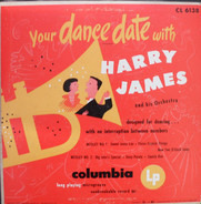 Harry James And His Orchestra - Your Dance Date With Harry James And His Orchestra