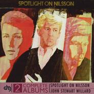 Harry Nilsson / John Stewart - Spotlight On Nilsson / Willard