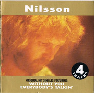 Harry Nilsson - Without You / Everybody's Talkin'