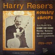 Harry Reser - Harry Reser's Novelty Groups