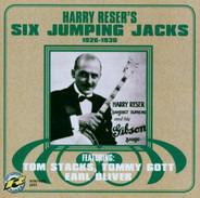 Harry Reser 's Six Jumping Jacks Featuring: Tom Stacks , Tommy Gott , Earl Oliver - 1926-1930